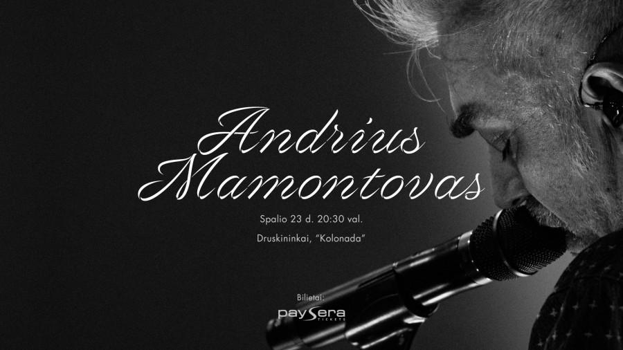 Andrius Mamontovas | Kolonada/ Druskininkai