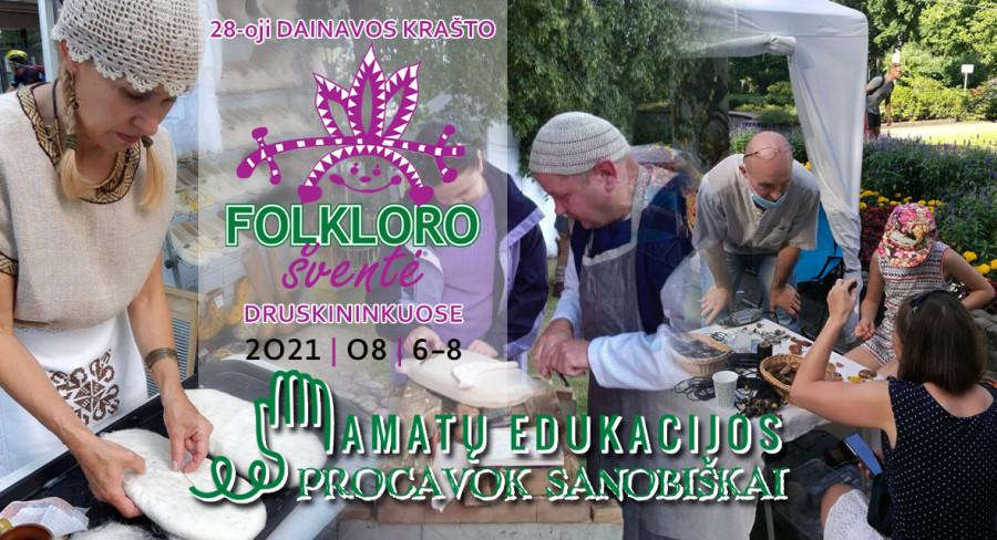 """Amatų edukacijos """"PROCAVOK SANOBIŠKAI""""   28-oji Dainavos krašto folkloro šventė"""