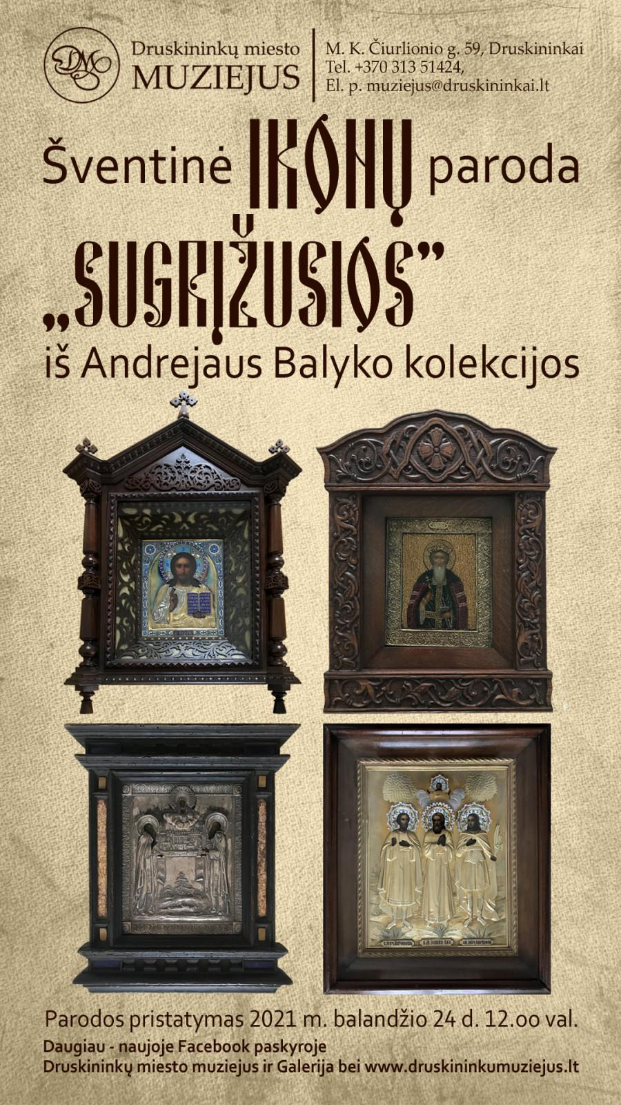 """Ikonų paroda """"Sugrįžusios"""" iš Andrėjaus Balykos kolekcijos"""